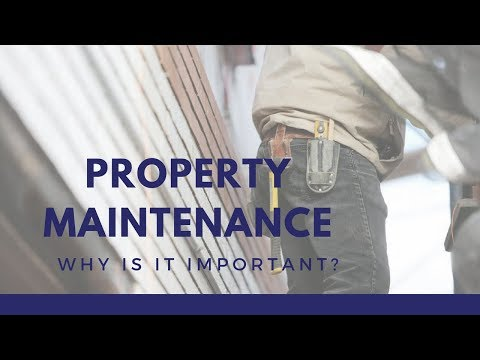 Property Maintenance: Why is It Important? Sarasota Property Management