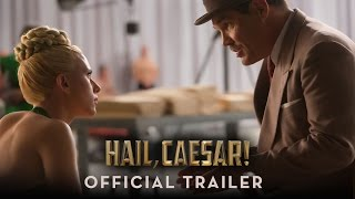 Hail, Caesar! - Official Trailer (HD)(Hail, Caesar! In Theaters February 5. http://www.hailcaesarmovie.com Four-time Oscar®-winning filmmakers Joel and Ethan Coen (No Country for Old Men, ..., 2015-10-09T15:00:05.000Z)