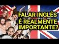 Qual a importância de falar Inglês - 18 de 365