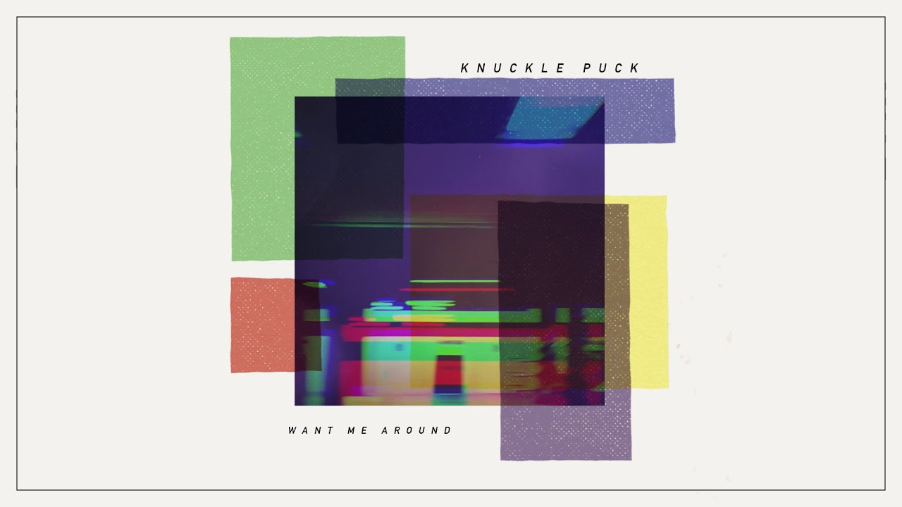 knuckle-puck-want-me-around-riserecords