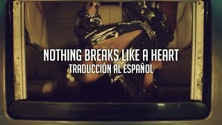 Nothing Breaks Like A Heart - Mark Ronson ft. Miley Cyrus | Traducción al Español Video