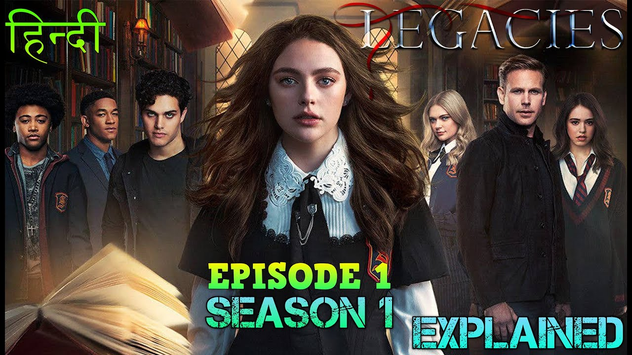 Download Legacies season 1 episode 1 Explanation in Hindi - NEW ERA AND WORLD OF VAMPIRE , WAREWOLF AND WITCH
