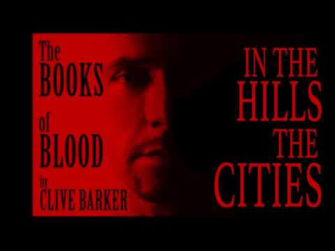 The Books Of Blood: In The Hills, The Cities