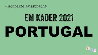 Korrekte Aussprache: Der EM-Kader der Nationalmannschaft von PORTUGAL