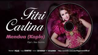 Fitri Carlina - Mendua ver. Koplo (Official Audio Video)