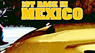 MY FIRST RACE IN MEXICO 1320 VIDEO (NOT WHAT I EXPECTED)