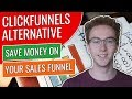 Clickfunnels Alternative - Best Option To Save Money In Your Sales Funnel