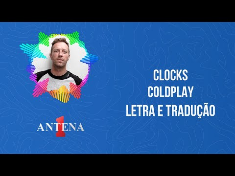 Video - Coldplay - Clocks (Letra e Tradução)