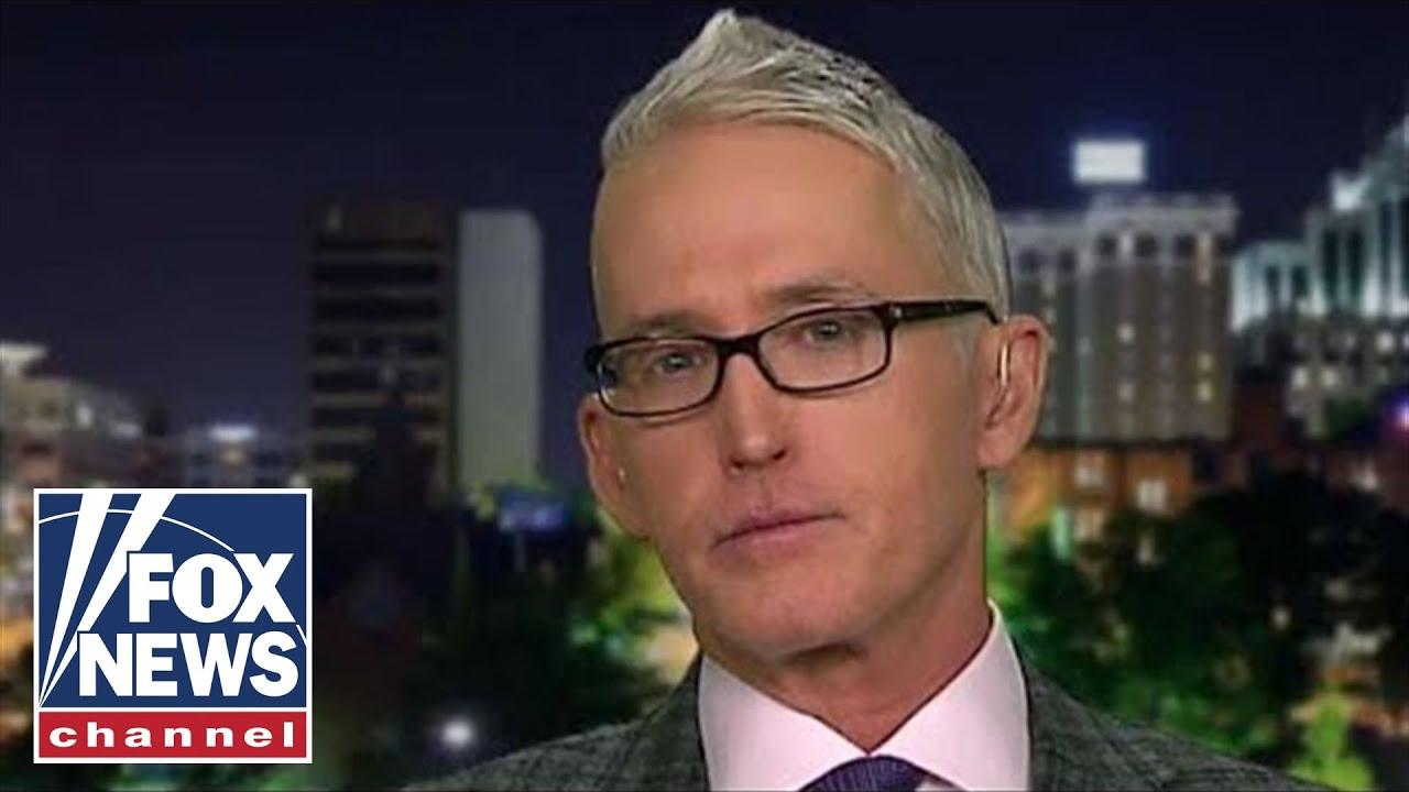 Gowdy: Democrats want to 'neuter' Trump's presidency - FOX News