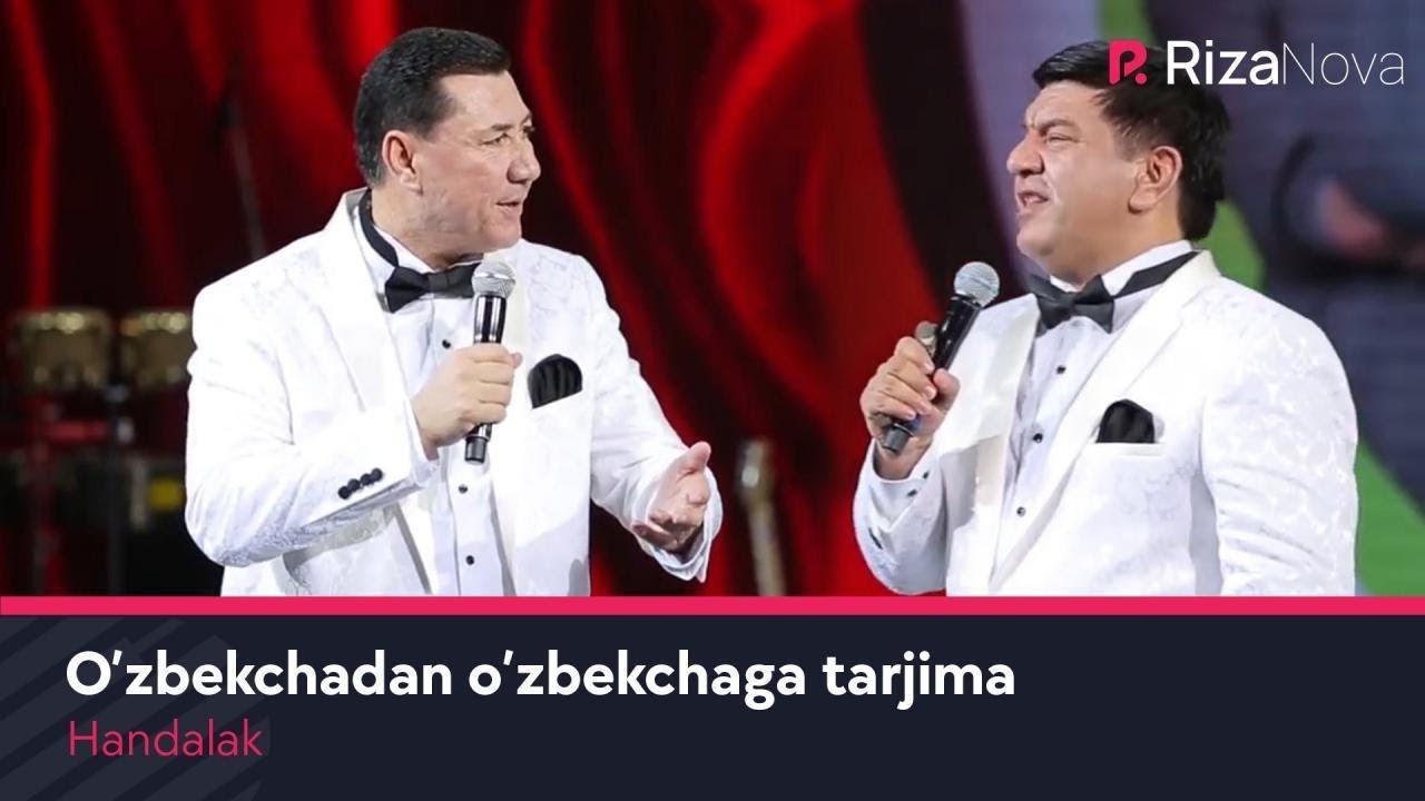 Handalak - O'zbekchadan o'zbekchaga tarjima | Хандалак - Узбекчадан узбекчага таржима