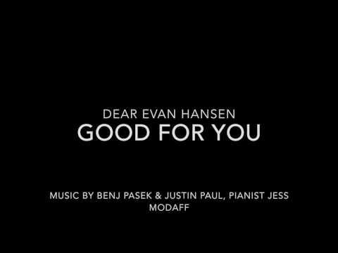 Good for You from Dear Evan Hansen - Piano Accompaniment - with lyrics