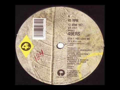 49ers - Don't You Love Me (extended 90's mix)