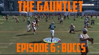 [Madden 15] The Gauntlet Mode | Episode 6 [Buccaneers]