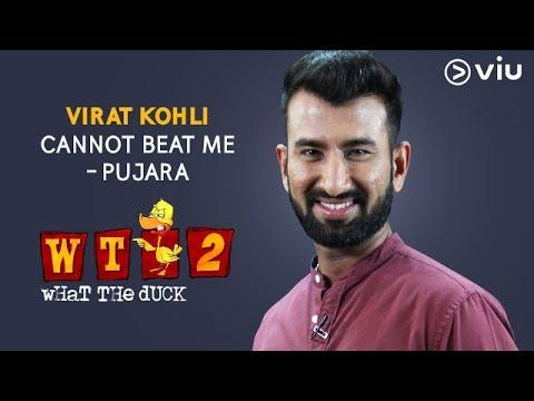 Virat Kohli cannot beat me - Pujara | What The Duck Season 2 | Vikram Sathaye | WTD2 | Viu India