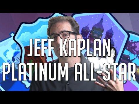 Jeff Kaplan: Platinum All-Star