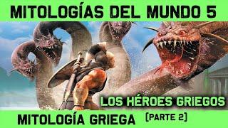 MITOS Y LEYENDAS 5: Mitología Griega (2ª parte) Semidioses y Héroes