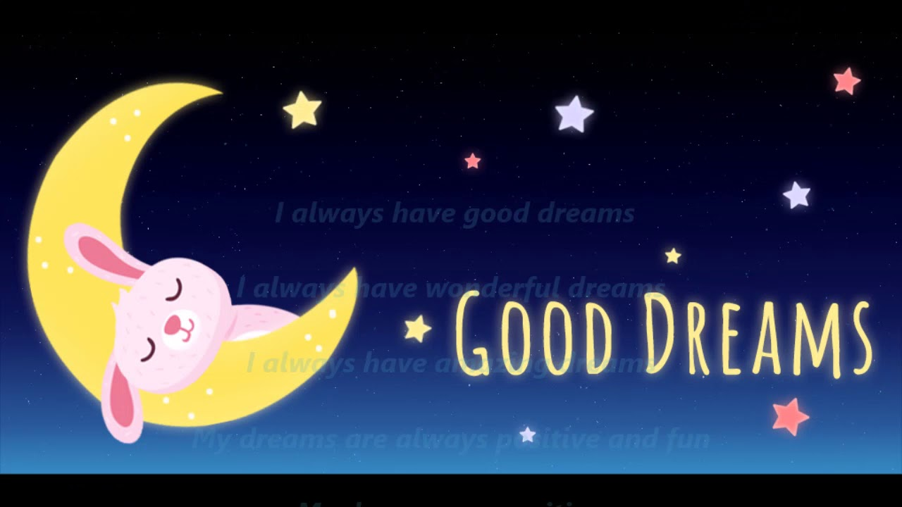 have a good dream