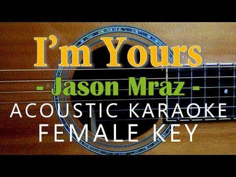 I'm Yours - Jason Mraz [Acoustic karaoke | Female Key]