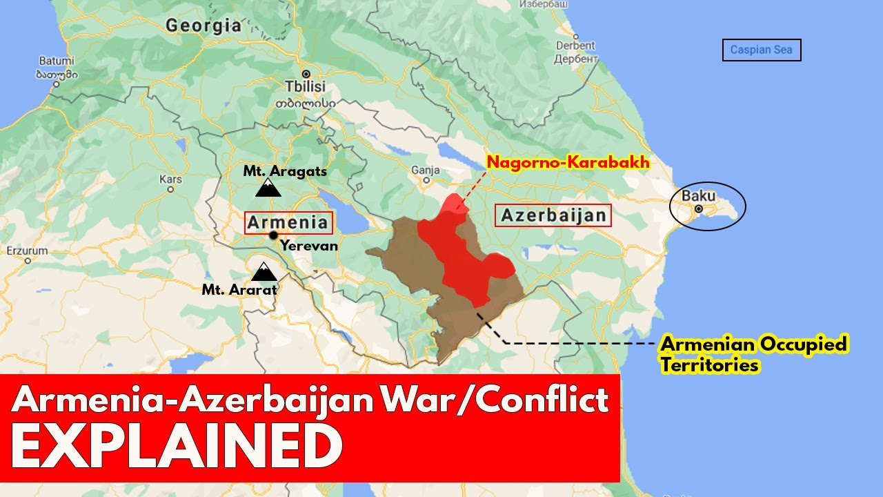 Armenia Azerbaijan war conflict Explained | International Relations UPSC  Current Affairs - YouTube