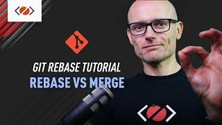 Git rebase tutorial. Rebase vs Merge