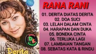 Full Album - RANA RANI