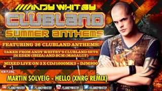 CLUBLAND SUMMER ANTHEMS - mixed by Andy Whitby