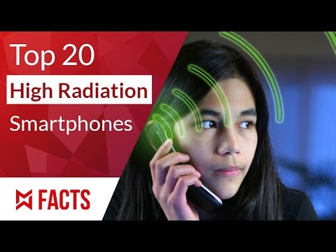 Top 20 Highest Radiation Cell Phones 2017