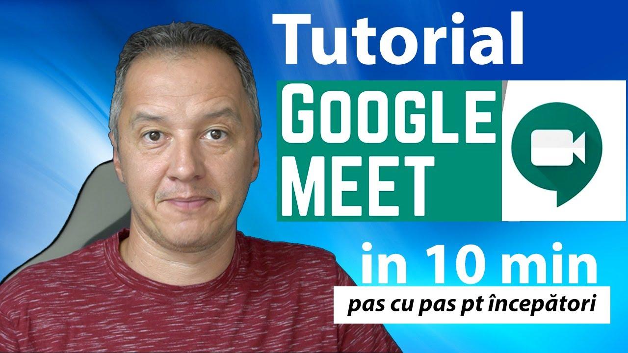 Google Meet - pas cu pas pentru incepatori - Tutorial Meet [Ghid Complet]