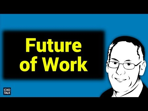 Future of Work: Digital Transformation, AI, Big Data, and bu