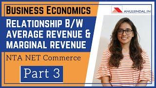Business Economics for NTA NET Commerce Dec 2019 | Average Revenue & Marginal Revenue | Part 3