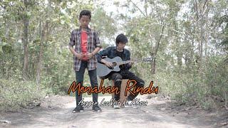 MENAHAN RINDU - Angger LaoNeis ft Ikhsan (Official M/V)