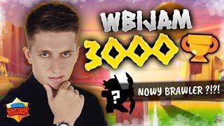 WBIJAM 3000 PUCHARKÓW W BRAWL STARS  NOWY BRAWLER