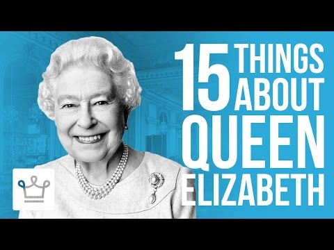 15 Things You Didn't Know About Queen Elizabeth II