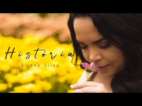 Eliane Silva – História (Letra)