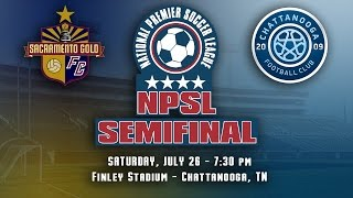 2014 NPSL SEMIFINAL - Sacramento Gold vs. Chattanooga FC, July 26, 2014
