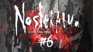 Zagrajmy w: Nosferatu: Gniew Malachiego #6 - Wampirzyce jednak SĄ seksowne?