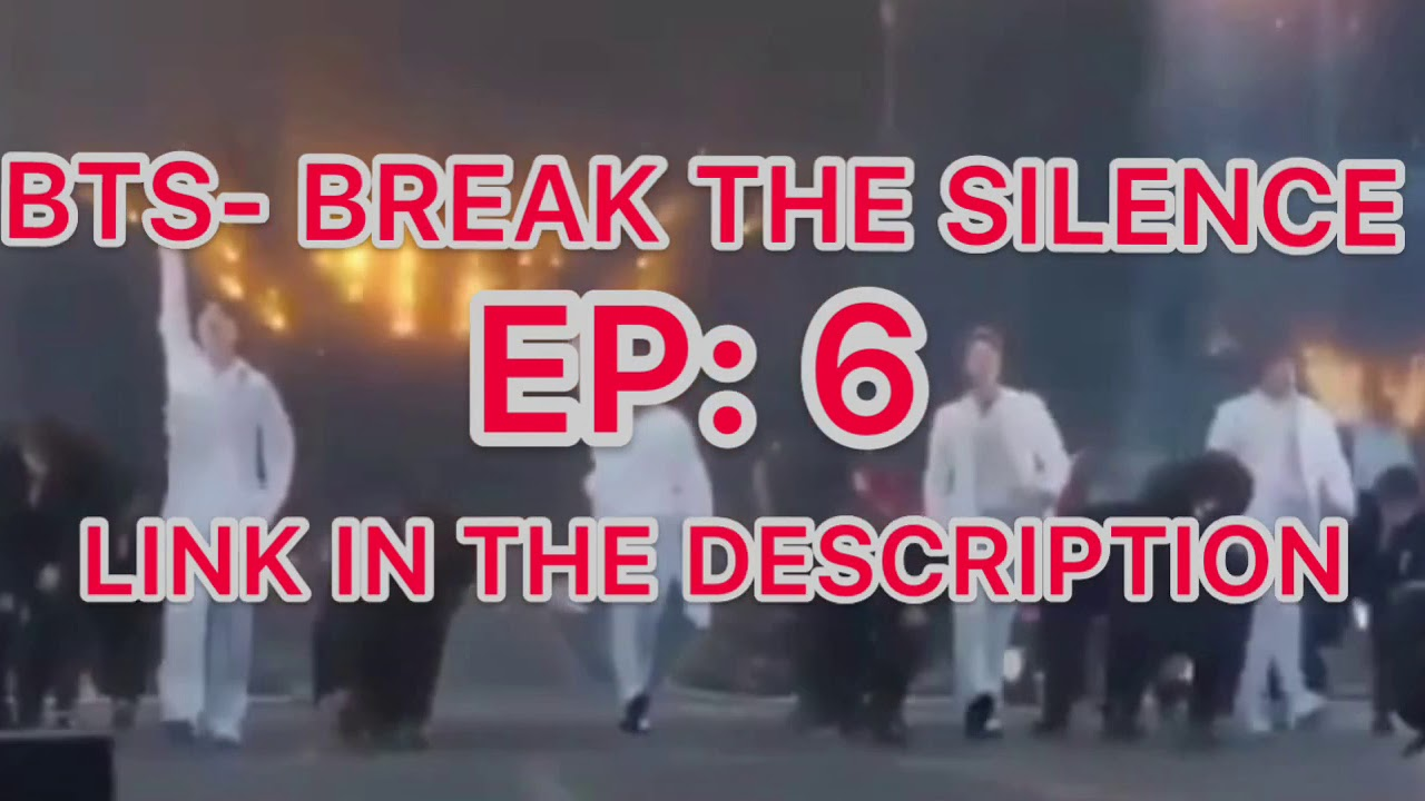 Download BTS- break the silence ep:6