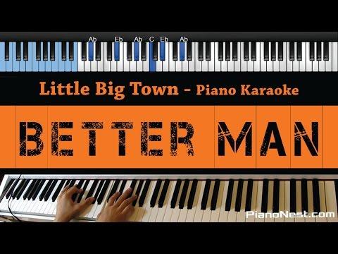 Little Big Town - Better Man - LOWER Key (Piano Karaoke / Sing Along)