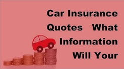 2017 Car Insurance Quotes  | What Information Will Your Insurer Ask For