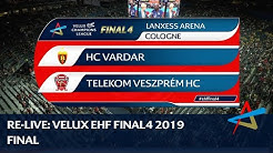 HC Vardar - Telekom Veszprém HC | Final | VELUX EHF FINAL4 2019