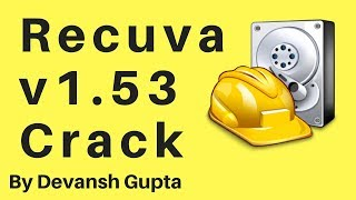 Recuva v1.53.1087 (Professional Edition, Business Edition and Technician Edition) crack 2017