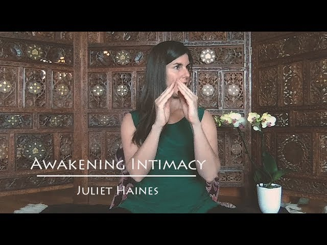 Awakening Intimacy