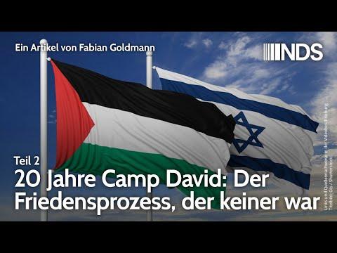 20 Jahre Camp David: Der Friedensprozess, der keiner war. Teil 2 | Fabian Goldmann | NDS | 27.07.20