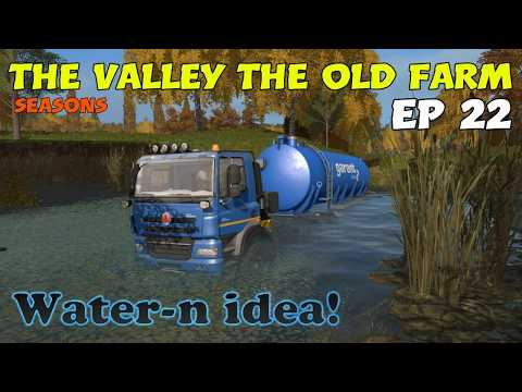Let's Play Farming Simulator 17 PS4: The Valley The Old Farm, Ep 22 (Water-n idea!)