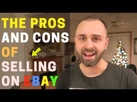 The Pros And Cons of Selling on Ebay From 5 Years Experience