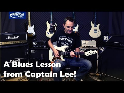 A Blues Lesson from Captain Lee!