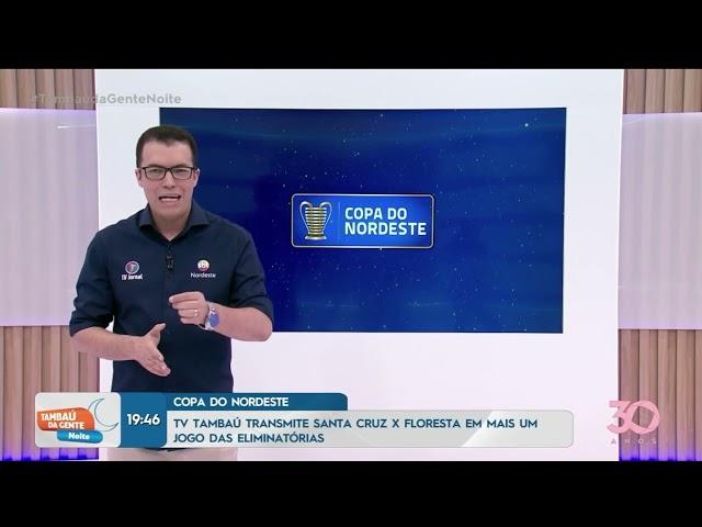 TV Tambaú transmite jogo entre Santa Cruz e Floresta CE pela Copa do Nordeste