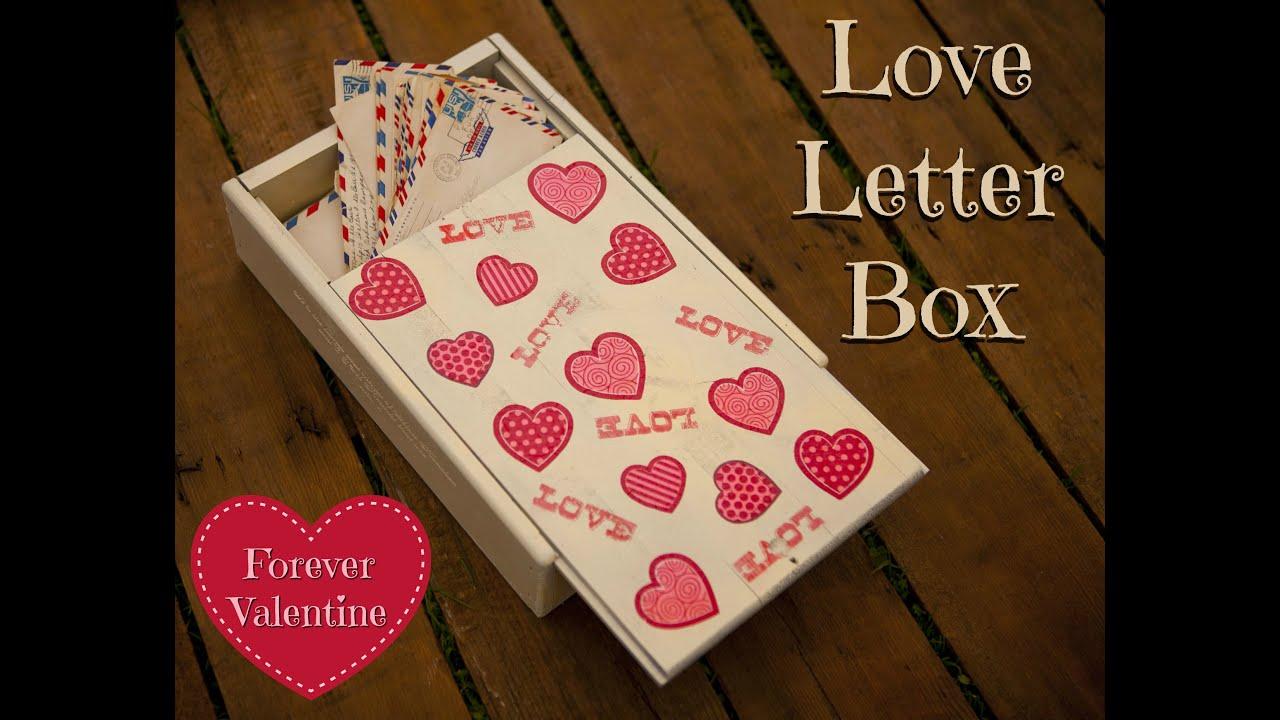 Valentine Love Letter Keepsake Box   YouTube