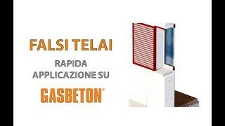 Posa GASBETON - Applicazione falsi telai