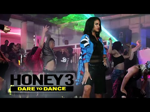 Honey 3: Dare to Dance - Hold On Let Me Do...